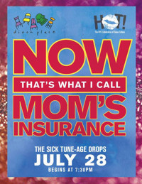 Now That's What I Call Mom's Insurance in Other New York Stages