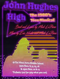 JOHN HUGHES HIGH: THE 1980S TEEN MUSICAL in Broadway