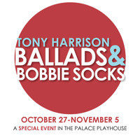 Tony Harrison; Ballads & Bobbie Socks in Austin