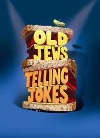 OLD JEWS TELLING JOKES in Thousand Oaks