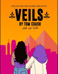 VEILS by Tom Coash, directed by Lia Sima Fakhouri in Seattle