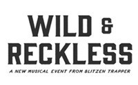 Wild and Reckless in Broadway