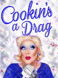 Cookin's a Drag in Broadway