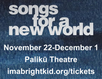 Songs For A New World in Hawaii