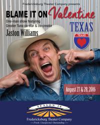 Jaston Williams in Blame It On Valentine Texas in San Antonio