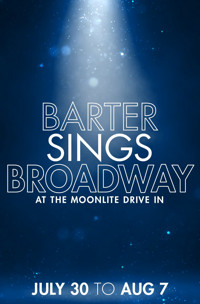 Barter Sings Broadway at the Moonlite Drive In in Central Virginia