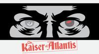 The Kaiser of Atlantis in Atlanta