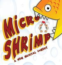 MICRO SHRIMP, a new musical comedy by Marcus Yi in New Jersey