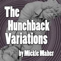The Hunchback Variation in Houston