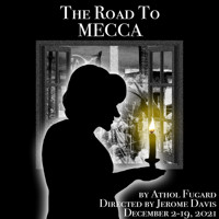 THE ROAD TO MECCA in Raleigh