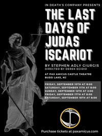 THE LAST DAYS OF JUDAS ISCARIOT in New Jersey