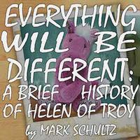 Everything Will Be Different: A Brief History of Helen of Troy in Houston