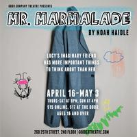 Mr. Marmalade by Noah Haidle in Salt Lake City