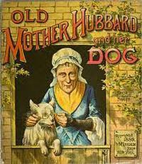 The Comical Adventures of Old Mother Hubbard and Her Dog in San Antonio