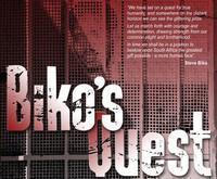 BIKO'S QUEST in South Africa