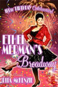 Ethel Merman's Broadway in Los Angeles