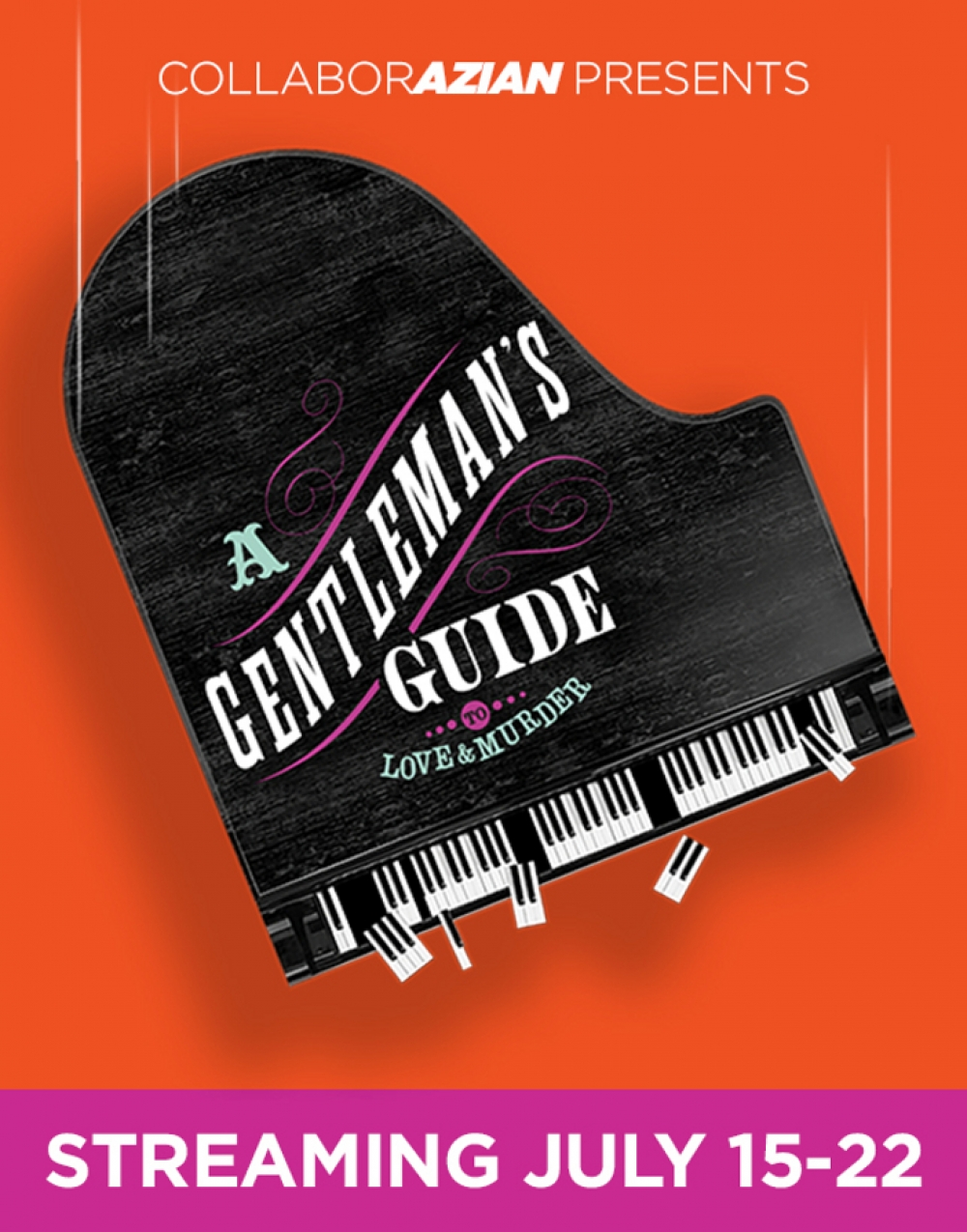 A Gentleman's Guide to Love & Murder at CollaborAzian