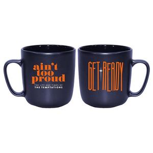 Ain't Too Proud Get Ready Mug