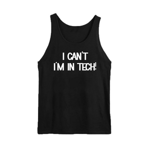 I'm in Tech Tank Top