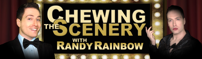 CHEWING THE SCENERY WITH RANDY RAINBOW