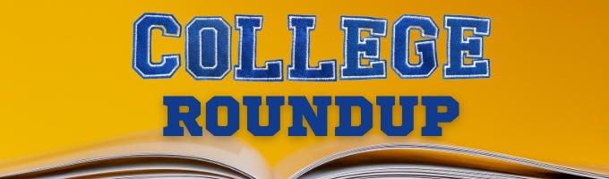Colleges Roundup