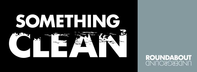 SOMETHING CLEAN