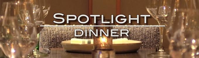 Spotlight Dinner