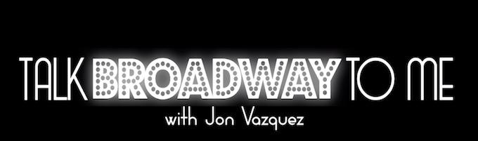 Talk Broadway To Me