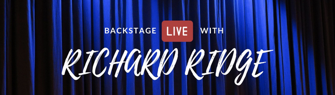 Backstage LIVE with Richard Ridge