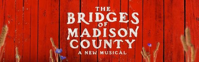 The Bridges of Madison County Broadway