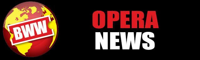 BWW OPERA NEWS