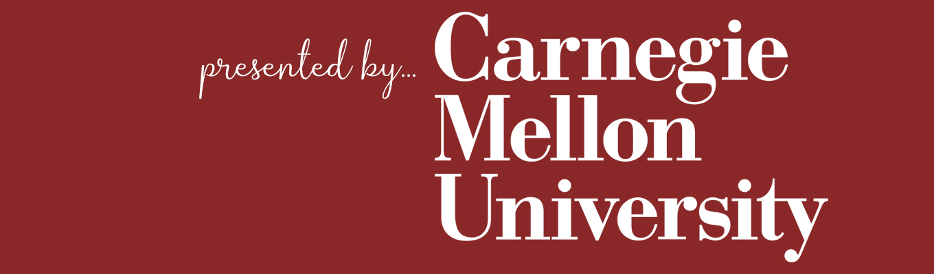 presented by Carnegie Mellon University