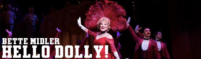 HELLO, DOLLY! Starring Bette Midler