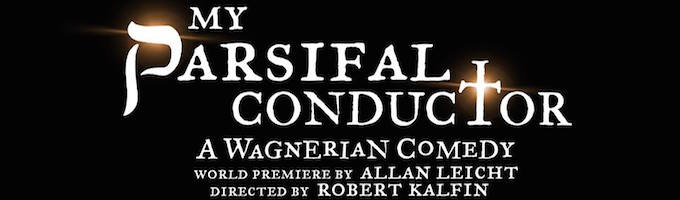 MY PARSIFAL CONDUCTOR