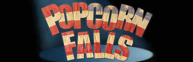 POPCORN FALLS