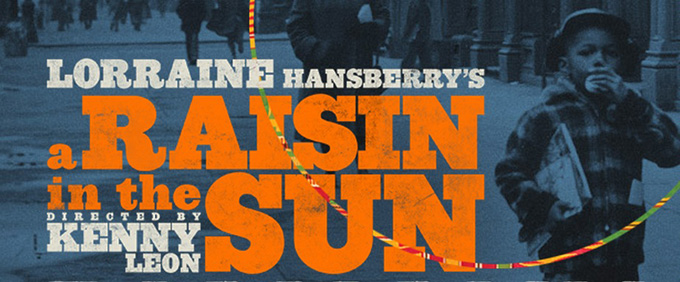 A RAISIN IN THE SUN 2014