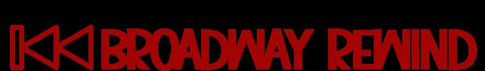BROADWAY REWIND