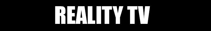 TV/Movies - Reality TV