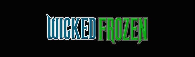 Wicked Frozen Original Off-Broadway Cast - 2018 Off-Broadway