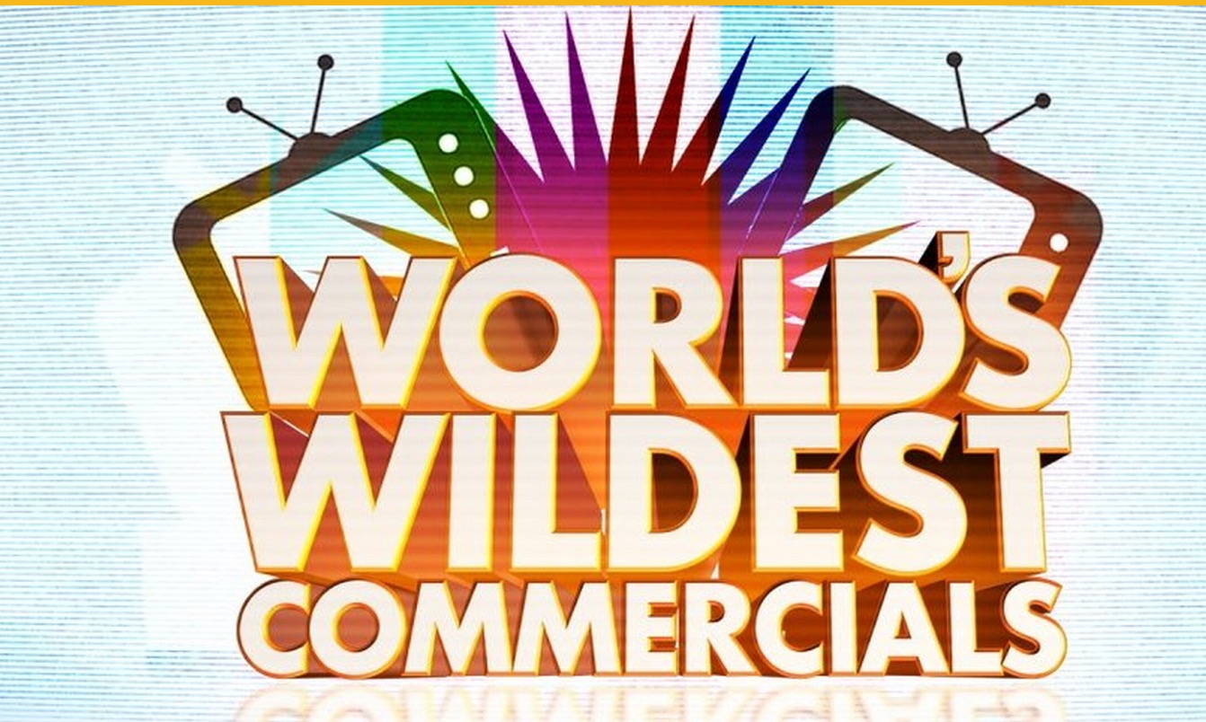 THE WORLD'S WILDEST COMMERCIALS