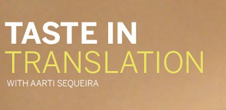 TASTE IN TRANSLATION