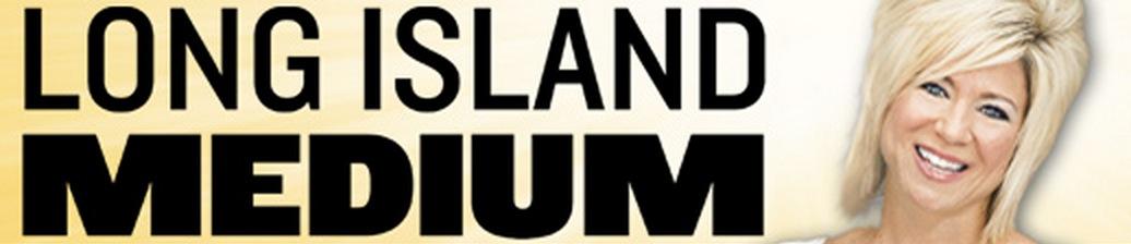 LONG ISLAND MEDIUM