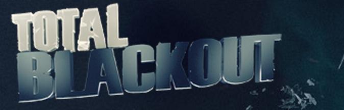 TOTAL BLACKOUT