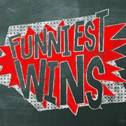 FUNNIEST WINS