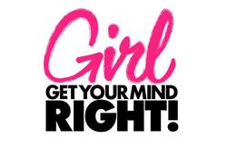 Girl, Get Your Mind Right! small logo