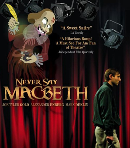 'Never Say Macbeth' Chosen As Film.com Movie Of The Week, Watch Entire Film Online For Free Until 8/3!