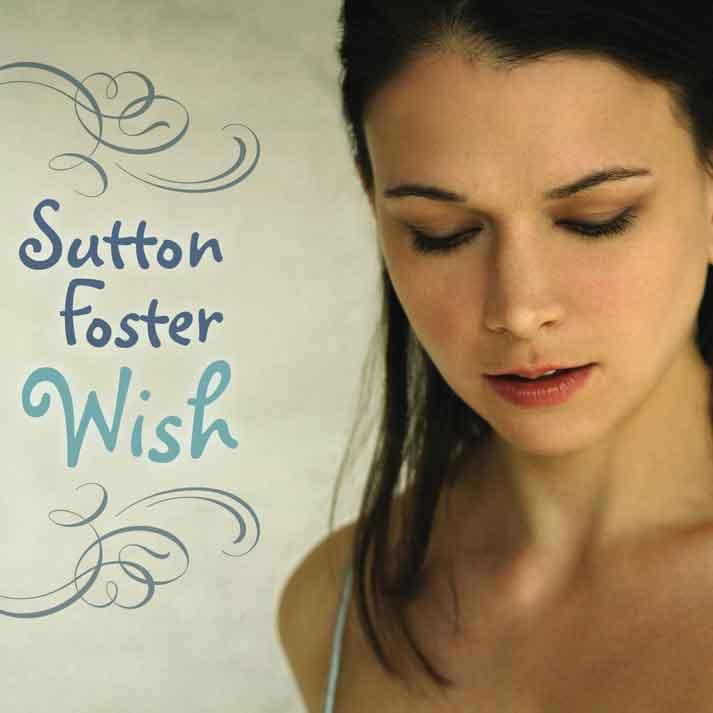 Sutton Foster wish