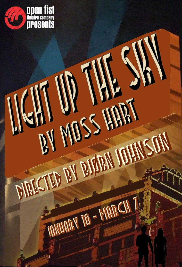 Open Fist Theater Presents LIGHT UP THE SKY On 1/16
