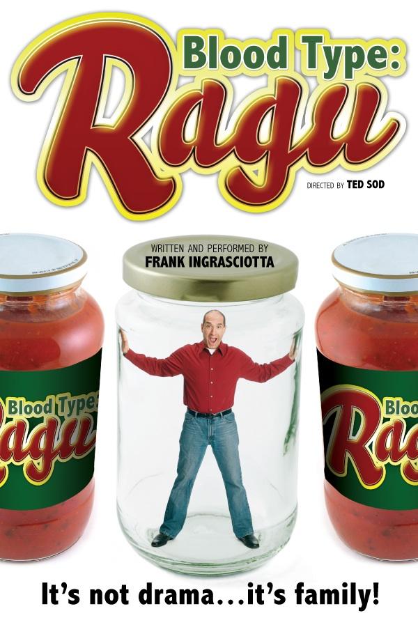 Ingrasciotta's BLOOD TYPE: RAGU Opens 2/20