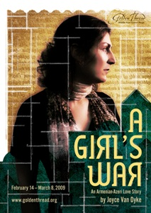 A GIRL'S WAR By Joyce Van Dyke Runs 2/14-3/8 At Thick House